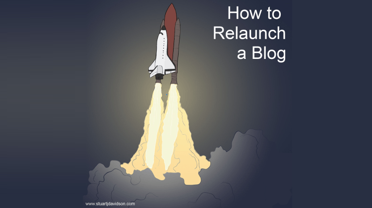 How to Relaunch a blog
