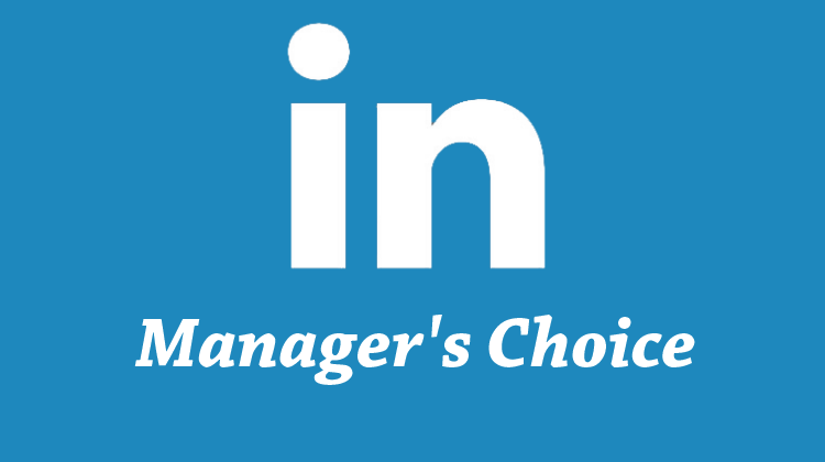 LinkedIn Managers Choice
