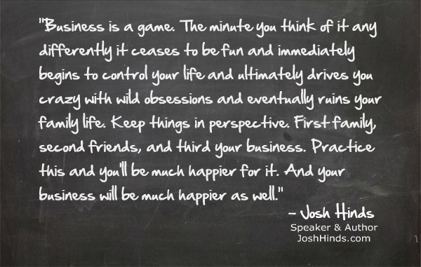 Motivational business quotes - Josh Hinds