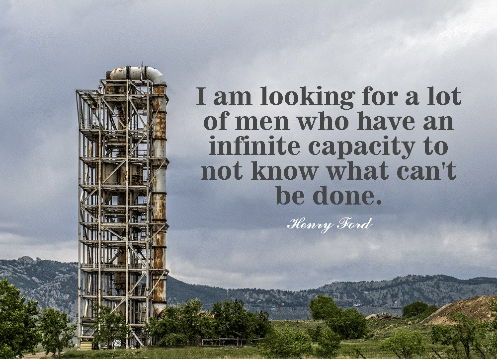 Motivational business quotes - looking for men who have an infinite capacity