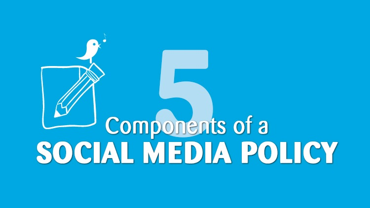Components Of A Social Media Policy