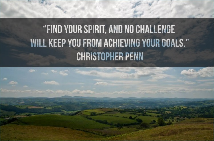 Marketing Quotes - Find your spirit, and no challenge will keep you from achieving your goals - Christopher Penn