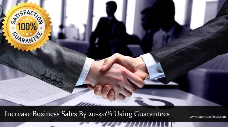 Increase Business Sales Using Guarantees